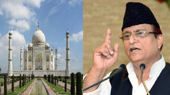 ताजमहल को तोड़ने का विवाद बयान देकर फिर फंसे आजम खां